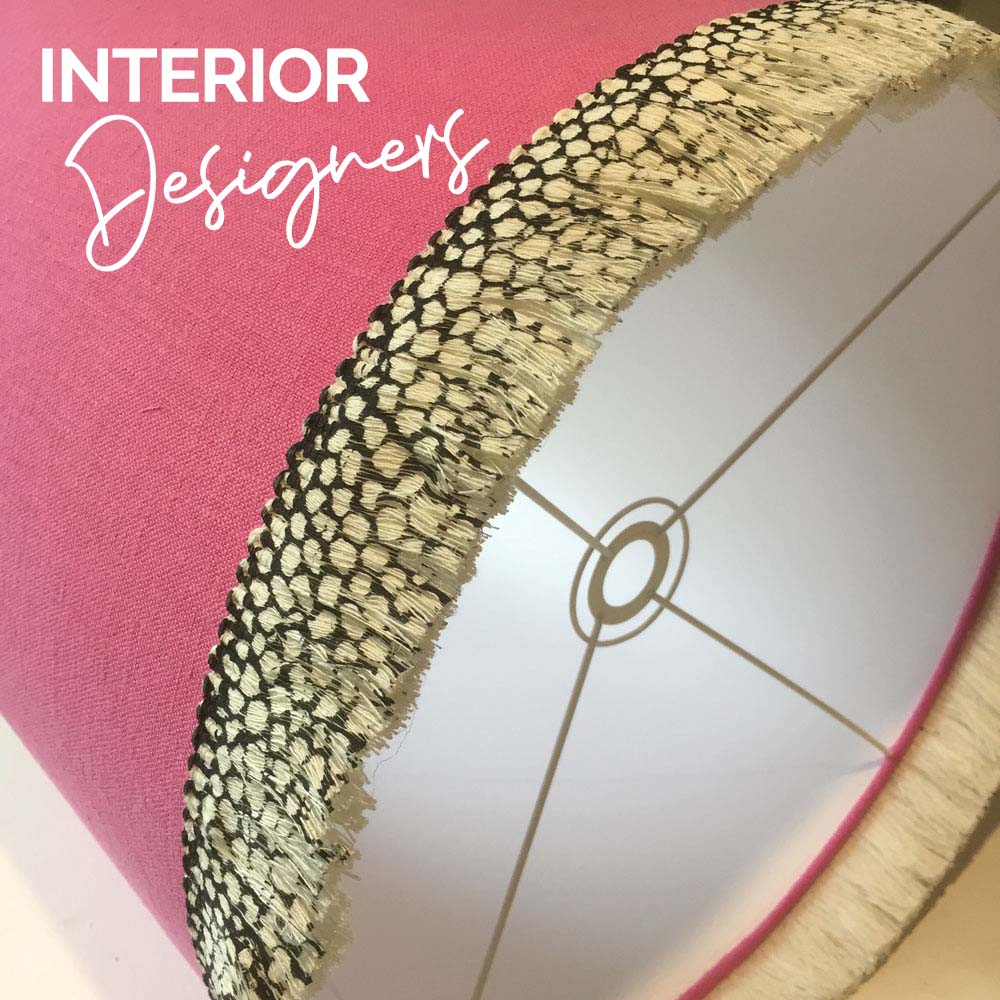 Interior designers can order their special lampshades from us